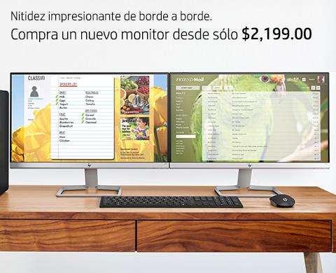 Monitores desde sólo $2,199